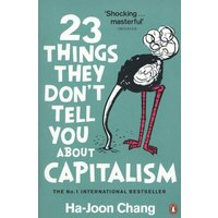 23 Things They Dont Tell You about Capitalism by Ha-Joon Chang Paperback Used cover