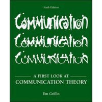 A First Look at Communication Theory by Emory a Griffin Book Used cover