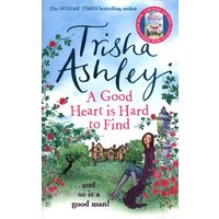 A Good Heart Is Hard to Find by Trisha Ashley Book Used cover