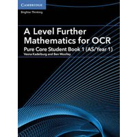 A Level Further Mathematics for Ocr a Pure Core Student Book 1 As/year 1 by Vesna Kadelburg Book Used cover