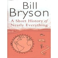 A Short History of Nearly Everything by Bill Bryson Hardback Used cover