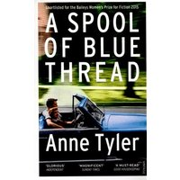 A Spool of Blue Thread by Anne Tyler Paperback Used cover