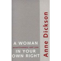A Woman in Your Own Right by Anne Dickson Paperback Used cover