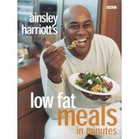Ainsley Harriotts Low Fat Meals in Minutes by Ainsley Harriott Hardback Used cover