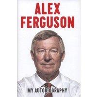 Alex Ferguson by Alex Ferguson Hardback Used cover