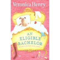 An Eligible Bachelor by Veronica Henry Paperback Used cover