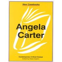 Angela Carter by Alison Easton Book Used cover