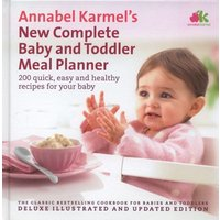 Annabel Karmels New Complete Baby and Toddler Meal Planner by Annabel Karmel Hardback Used cover