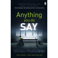 Anything You Do Say by Gillian Mcallister Book Used cover