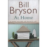 At Home by Bill Bryson Hardback Used cover