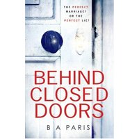 Behind Closed Doors by B a Paris Paperback Used cover