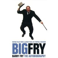Big Fry by Barry Fry Paperback Used cover