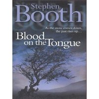 Blood on the Tongue by Stephen Booth Paperback Used cover