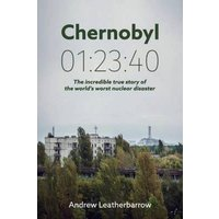 Chernobyl 012340 by Andrew Leatherbarrow Book Used cover