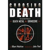 Choosing Death by Albert Mudrian Paperback Used cover