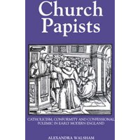 Church Papists by Alexandra Walsham Book Used cover