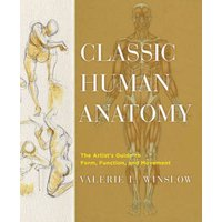 Classic Human Anatomy by Valerie L. Winslow Hardback Used cover