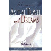 Course in Astral Travel & Dreams by Belzebuub Book Used cover