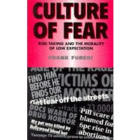 Culture of Fear by Frank Furedi Book Used cover