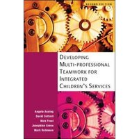 Developing Multi-Professional Teamwork for Integrated Childrens Services by Angela Anning Paperback Used cover