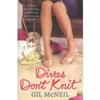 Divas Dont Knit by Gil Mcneil Paperback Used cover