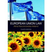 European Union Law by Alina Kaczorowska-Ireland Book Used cover