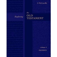 Exploring the Old Testament Volume 4 the Prophets by Gordon Mcconville Paperback Used cover