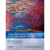 Foundations for Practice in Occupational Therapy by Edward A. S Duncan Paperback Used cover