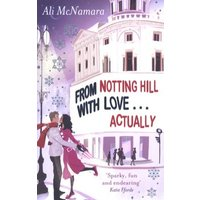 From Notting Hill with Love-- Actually by Ali Mcnamara Paperback Used cover