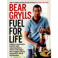 Fuel for Life by Bear Grylls Paperback Used cover