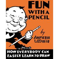 Fun with a Pencil by Andrew Loomis Hardback Used cover