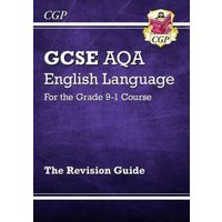 Gcse Aqa English Language for the Grade 9-1 Course the Revision Guide by Emma Bonney Hardback Used cover