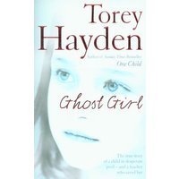 Ghost Girl by Torey Hayden Paperback Used cover