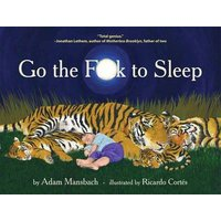 Go the Fuck to Sleep by Adam Mansbach Hardback Used cover