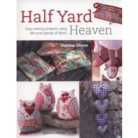 Half Yard Heaven by Debbie Shore Paperback Used cover