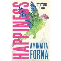 Happiness by Aminatta Forna Hardback Used cover