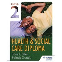 Health & Social Care Diploma Level 2 by Fiona Collier Book Used cover