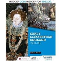Hodder Gcse History for Edexcel Early Elizabethan England 1558-88 by Barbara Mervyn Book Used cover