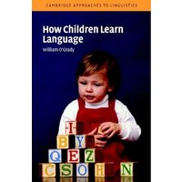 How Children Learn Language by William O'grady Paperback Used cover