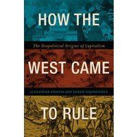 How the West Came to Rule by Alexander Anievas Book Used cover