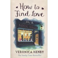 How to Find Love in a Book Shop by Veronica Henry Paperback Used cover