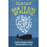 How to Give up Plastic by Will Mccallum Hardback Used cover