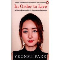 In Order to Live by Yeonmi Park Paperback Used cover