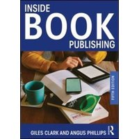 Inside Book Publishing by Giles Clark Book Used cover
