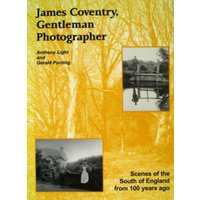 James Coventry Gentleman Photographer by Anthony Light & Gerald Ponting & James Coventry Book Used cover