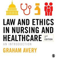 Law and Ethics in Nursing and Healthcare by Graham Avery Book Used cover