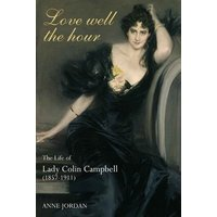 Love Well the Hour by Anne Jordan Book Used cover
