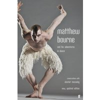 Matthew Bourne and His Adventures in Dance by Alastair Macaulay Book Used cover