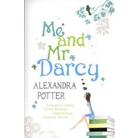 Me and Mr Darcy by Alexandra Potter Paperback Used cover