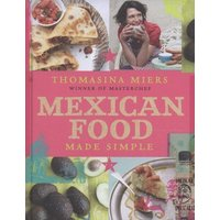 Mexican Food Made Simple by Thomasina Miers Hardback Used cover